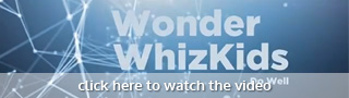 click here to watch the wonder whizkids introductory video